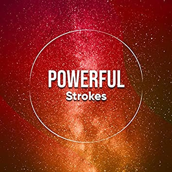 Powerful Strokes, Vol. 2