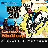 Bar-20: A Hopalong Cassidy Novel