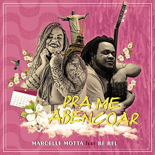 Marcelle Motta feat. Be Bel