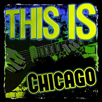 This Is Chicago (Live)