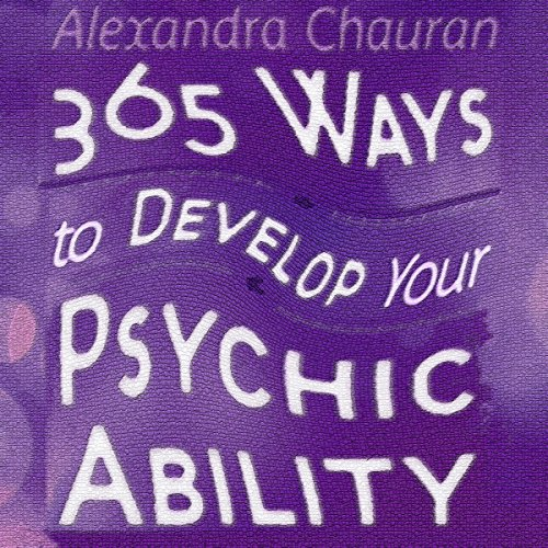 365 Ways to Develop Your Psychic Ability audiobook cover art