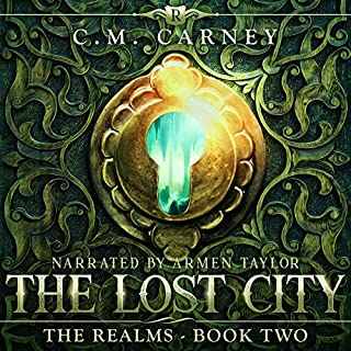 The Lost City: An Epic LitRPG Adventure     The Realms Series, Book Two               Auteur(s):                                                                                                                                 C.M. Carney                               Narrateur(s):                                                                                                                                 Armen Taylor                      Durée: 17 h et 57 min     3 évaluations     Au global 4,7