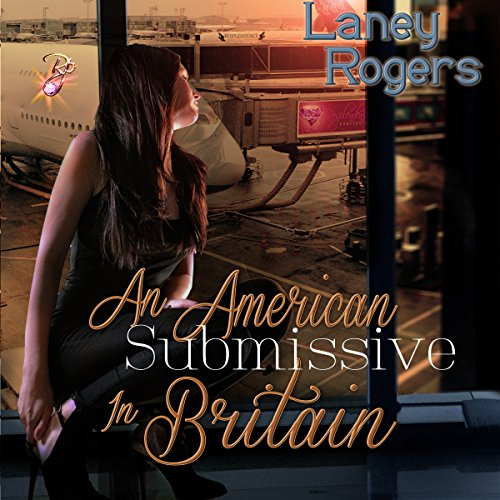 An American Submissive in Britain cover art