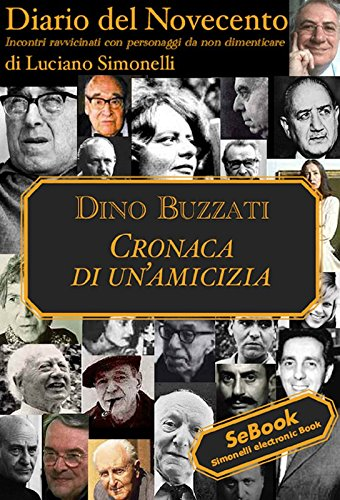 Diario del Novecento - DINO BUZZATI (Italian Edition)