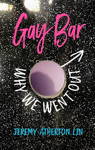 Gay Bar: Why We Went Out (English Edition)