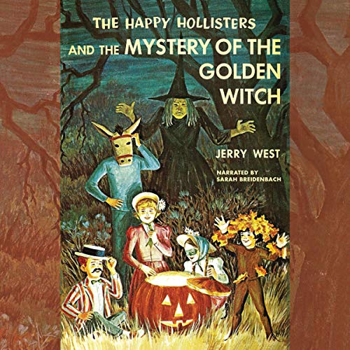 The Happy Hollisters and the Mystery of the Golden Witch, Book 30 Titelbild