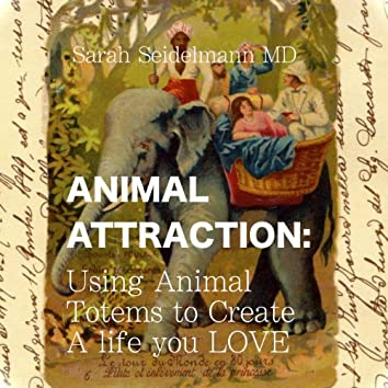 Animal Attraction: Alligning Yourself With the Power of Animal Totems