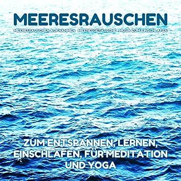Meeresrauschen zum Entspannen, Lernen, Einschlafen, für Meditation und Yoga
