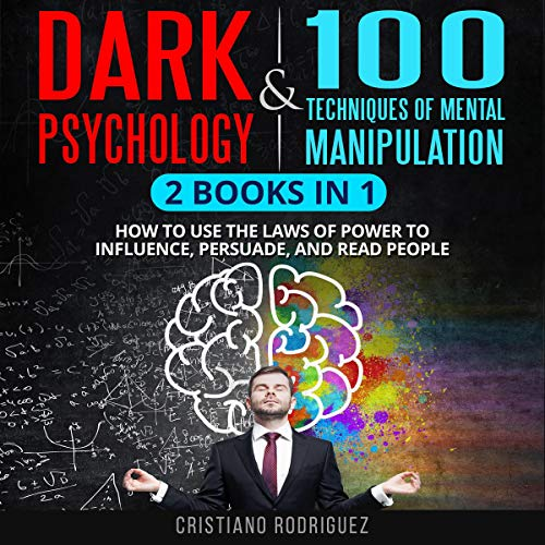 『Dark Psychology & 100 Techniques of Mental Manipulation』のカバーアート