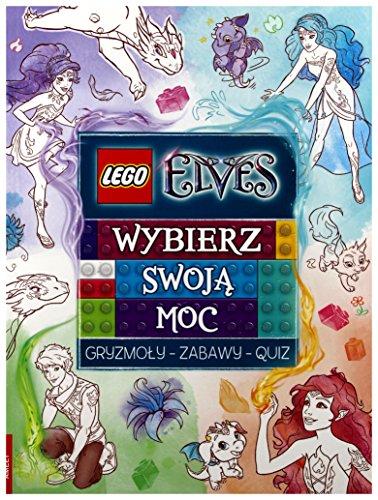 LEGO ® Elves. Wybierz swojÄ moc [KSIÄĹťKA]