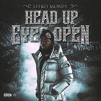 Head Up Eyes Open