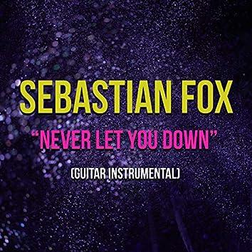 Never Let You Down (Guitar Instrumental)