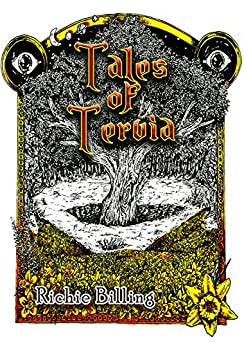 Tales of Tervia - A Collection of Gripping High Fantasy Stories by [Richie Billing]