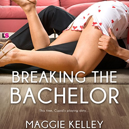 Breaking the Bachelor audiobook cover art