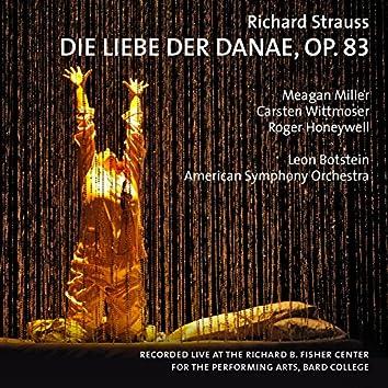 Strauss: Die Liebe der Danae, Op. 83