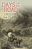 Days on the Road: Crossing The Plains in 1865 (English Edition)
