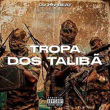 Tropa dos Talibã (feat. MC VK DA VS, MC BRISOLA, DJ MARCÃO 019 & DJ KADU ORIGINAL)
