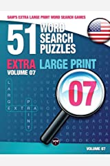 Sam's Extra Large Print Word Search Games, 51 Word Search Puzzles, Volume 7: Brain-Stimulating Puzzle Activities for Many Hours of Entertainment Paperback