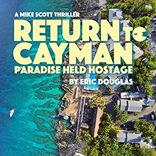 Return to Cayman: Paradise Held Hostage audiobook cover art