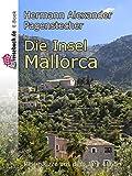 Die Insel Mallorca: Reiseskizze aus dem Jahre 1865 (German Edition)