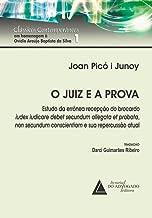 O Juiz e a Prova: Clássicos Contemporâneos Clássicos Contemporâneos em Homenagem à Ovídio Araújo Baptista da Silva 1 (Portuguese Edition)