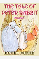 THE TALE OF PETER RABBIT: Picture Books for Kids (Illustrated) Kindle Edition