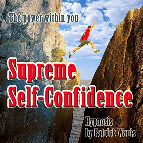 Supreme Self-Confidence audiobook cover art