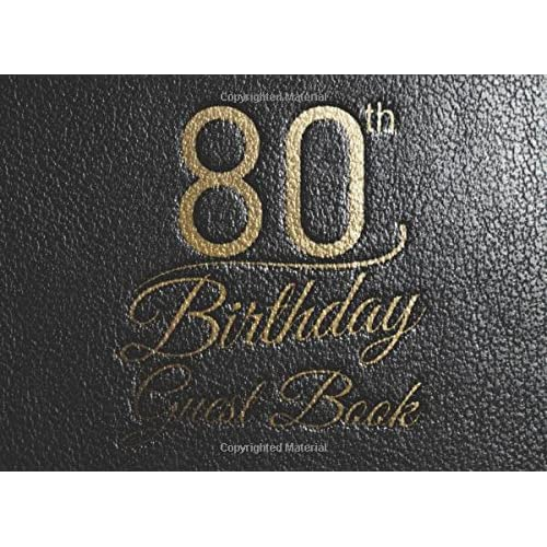 80th Birthday Guest Book 825x6 100Pages Keepsake Gift Log For Record Easily Send A Back After Your Happy Party
