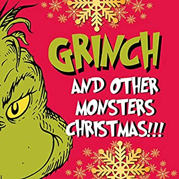 Grinch and Other Monsters Christmas!!!