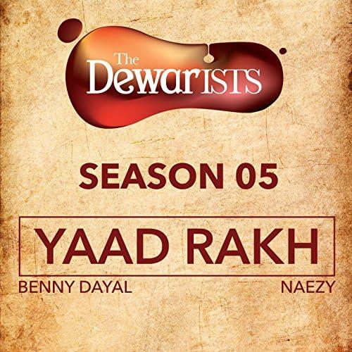 Benny Dayal & Naezy feat. Dub Sharma & Rajendra Acharya