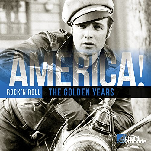 America/Rock\'n\'Roll/The Golden Years