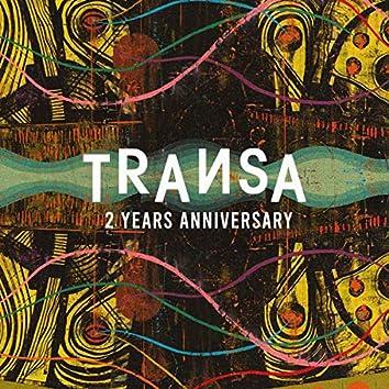 Transa - Two Year Anniversary