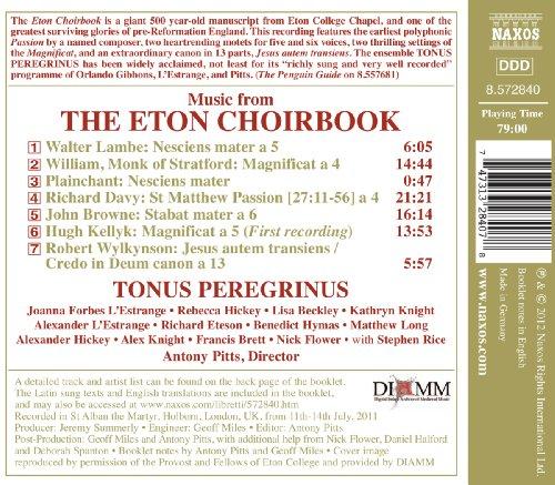 The Eton Choirbook (Tonus Peregrinus) (Naxos: 8.572840)