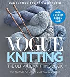 Vogue Knitting The Ultimate Knitting Book: Completely Revised & Updated