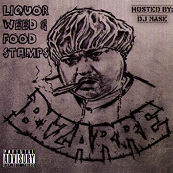 Liquor Weed & Food Stamps