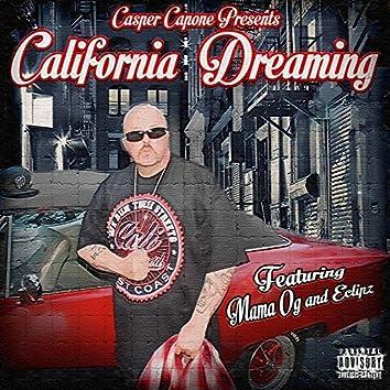 California Dreaming - Single (feat. Eclipz, Mama OG, Killa A)