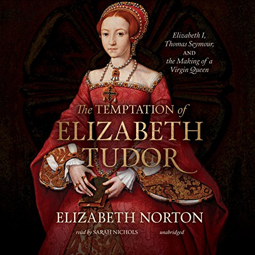 The Temptation of Elizabeth Tudor audiobook cover art