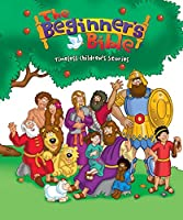 The Beginners Bible: Timeless Bible Stories (The Beginner's Bible)