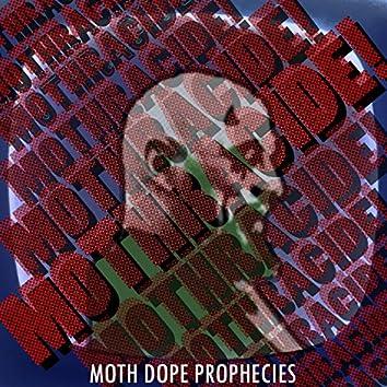Moth Dope Prophecies EP