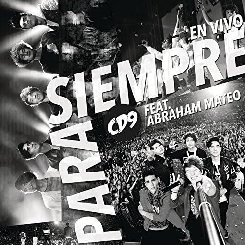Cd9 feat. Abraham Mateo