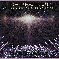 Novus Magnificat: Thru the Stargate