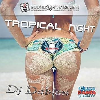 Tropical Night (Euro Dance #Bamboo)