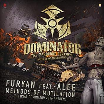 Methods of Mutilation (Official Dominator 2016 Anthem)