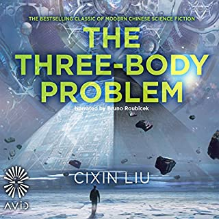 The Three-Body Problem                   By:                                                                                                                                 Cixin Liu                               Narrated by:                                                                                                                                 Bruno Roubicek                      Length: 14 hrs and 37 mins     744 ratings     Overall 4.2