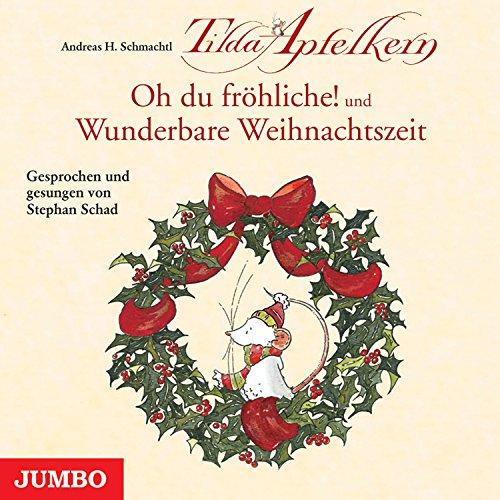 Oh du fröhliche! und Wunderbare Weihnachtszeit Titelbild