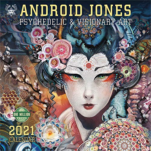 Android Jones 2021 Wall Calendar: Psychedelic & Visionary Art