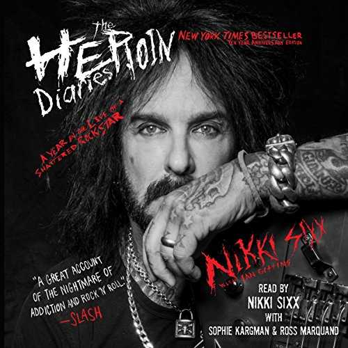 The Heroin Diaries: 10 Year Anniversary Edition     A Year in the Life of a Shattered Rock Star              Written by:                                                                                                                                 Nikki Sixx                               Narrated by:                                                                                                                                 Nikki Sixx,                                                                                        Sophie Kargman,                                                                                        Ross Marquand                      Length: 11 hrs and 11 mins     92 ratings     Overall 4.8
