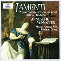 Anne Sofie von Otter - Lamenti (Monteverdi, Vivaldi, Purcell, Bertali, Legrenzi) / Goebel (1998-10-01)