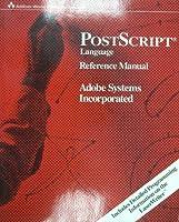 PostScript Language: Reference Manual