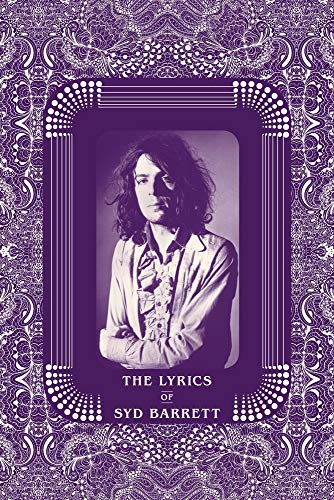 Compare Textbook Prices for The Lyrics of Syd Barrett  ISBN 9781787602564 by Chapman, Rob,Jenner, Peter
